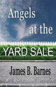 Angels at the Yard Sale