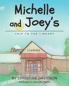 Michelle and Joey's Trip to the Library
