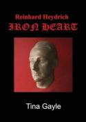 Reinhard Heydrich Iron Heart