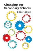 Changing Our Secondary Schools