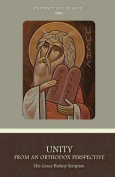 Christian Unity from an Orthodox Perspective