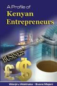 A Profile of Kenyan Entrepreneurs