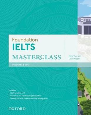Foundation IELTS Masterclass: Student's Book (Foundation IELTS Masterclass)