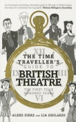 The Time-Traveller's Guide to British Theatre