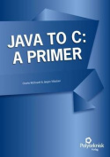 Java to C: A Primer