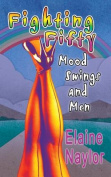 Fighting Fifty,Mood Swings and Men
