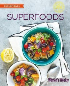 Superfoods (The Australian Women's Weekly