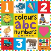Colours ABC Numbers [Board book]