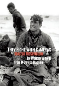 They Fight with Cameras