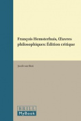 Francois Hemsterhuis, <i>xuvres philosophiques</i> [FRE]