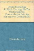 Deutschsprachige Exillyrik von 1933 bis zur Nachkriegszeit  [GER]