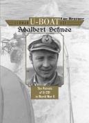 German U-Boat Ace Adalbert Schnee