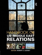 A Handbook of US-Middle East Relations