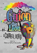 Guion the Lion a Colorful World