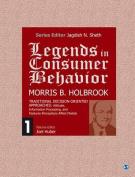 Legends in Consumer Behavior: Morris B. Holbrook: 2