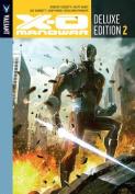 X-O Manowar Deluxe Edition Book 2