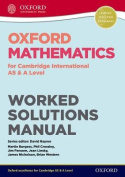 Oxford Mathematics for Cambridge International AS & A Level Worked Solutions Manual CD