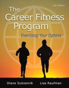 The Career Fitness Program