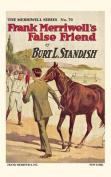 Frank Merriwell's False Friend