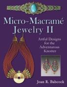 Micro-Macrame Jewelry II