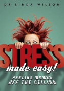 Stress Made Easy