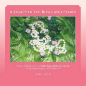 A Legacy of Ivy, Roses and Pearls