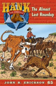 The Almost Last Roundup (Hank the Cowdog