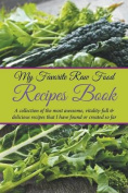 My Favorite Raw Food Recipes Book