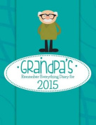 Grandpa's Remember Everything Diary