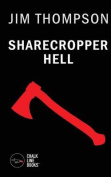 Sharecropper Hell