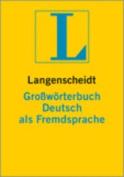 Langenscheidt Grosswoerterbuch Deutsch ALS Fremdsprache - Monolingual German Dictionary  [GER]