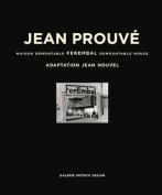 Jean Prouve - Ferembal Demountable House