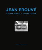 Jean Prouve - Filling Station
