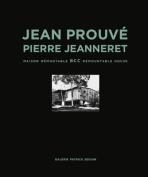 Jean Prouve & Pierre Jeanneret - Bcc Demountable House