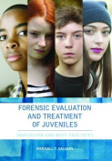 Forensic Evaluation and Treatment of Juveniles
