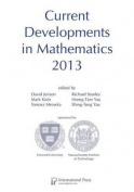 Current Developments in Mathematics 2013