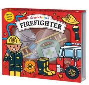 Firefighter (Let's Pretend)
