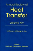 Annual Review of Heat Transfer Volume XIV