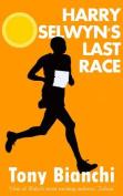 Harry Selwyn's Last Race