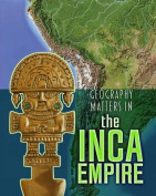 Geography Matters in the Inca Empire (InfoSearch