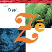 Tom Z' [La Vem a Onda]