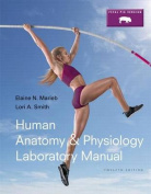 Human Anatomy & Physiology Laboratory Manual, Fetal Pig Version Plus Masteringa&p with Etext -- Access Card Package