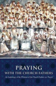 Praying with the Church Fathers