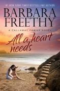 All a Heart Needs (Callaways)