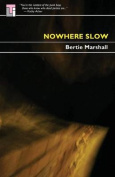 Nowhere Slow