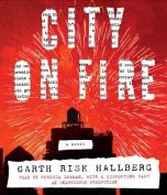 City on Fire [Audio]