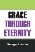 Grace Through Eternity