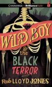Wild Boy and the Black Terror [Audio]