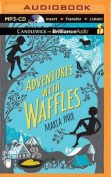 Adventures with Waffles [Audio]