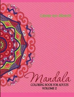 Mandala: Coloring Book for Adults, Volume 2